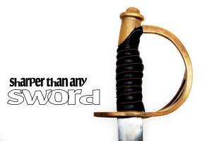 Sharper than any Sword