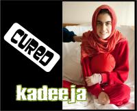 kadeeja cured