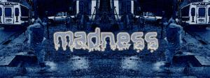 It Was Madness